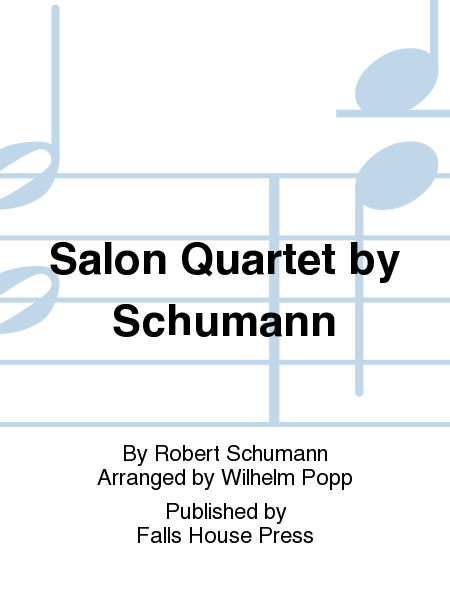 Salon Quartet by Schumann