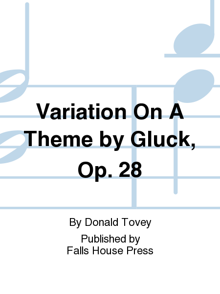Variation On A Theme by Gluck, Op. 28