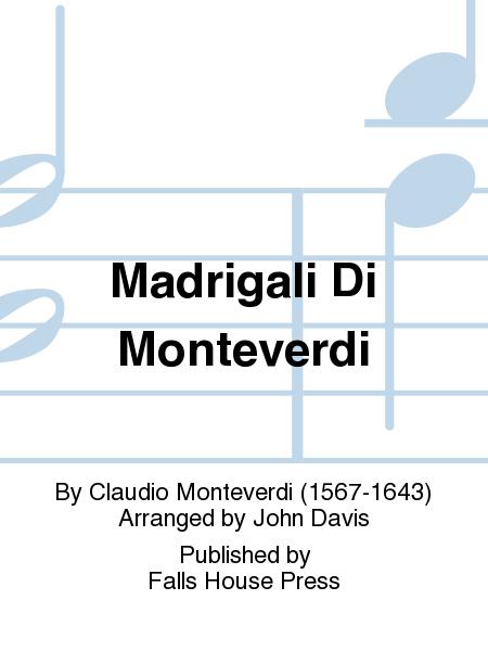 Madrigali Di Monteverdi