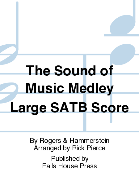 The Sound of Music Medley Large SATB Score