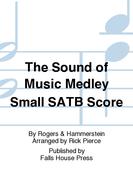 The Sound of Music Medley Small SATB Score