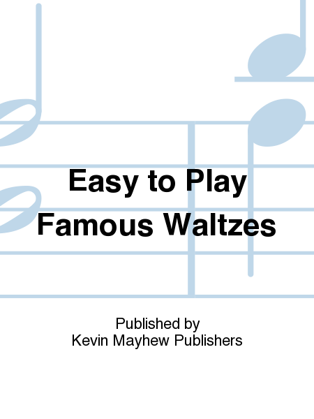 Easy to Play Famous Waltzes
