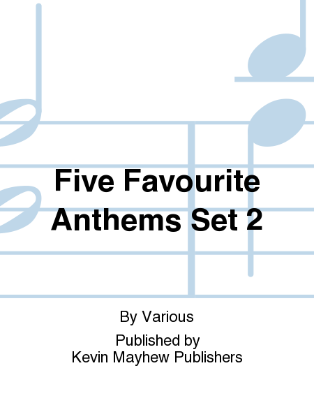 Five Favourite Anthems Set 2