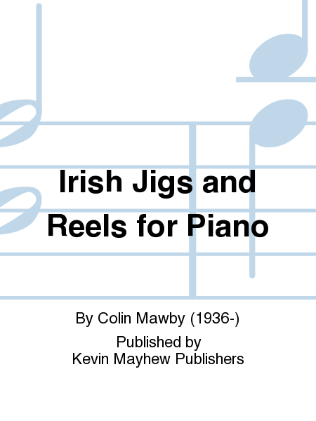 Irish Jigs and Reels for Piano