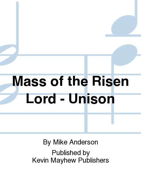 Mass of the Risen Lord - Unison