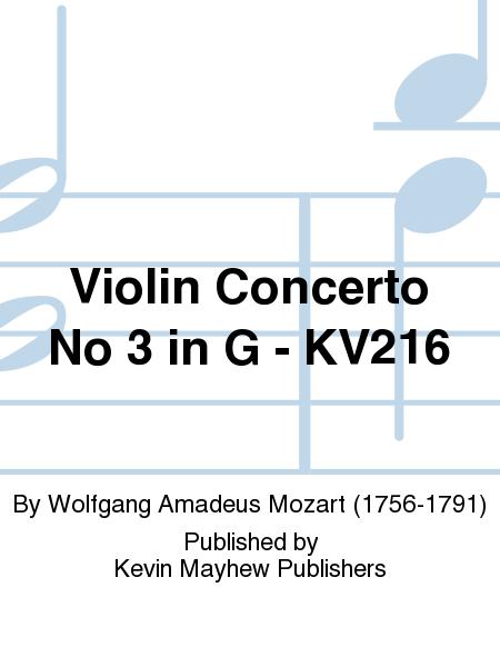 Violin Concerto No 3 in G - KV216