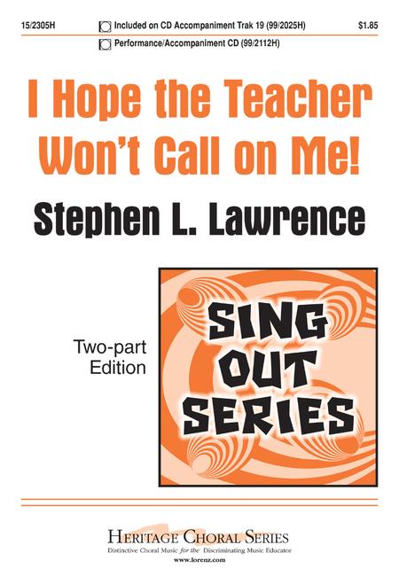 I Hope the Teacher Won't Call on Me!