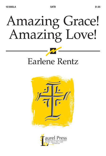 Amazing Grace! Amazing Love!