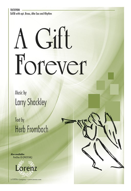 A Gift Forever!