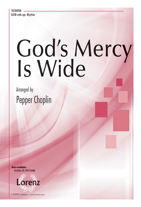 God's Mercy Is Wide!