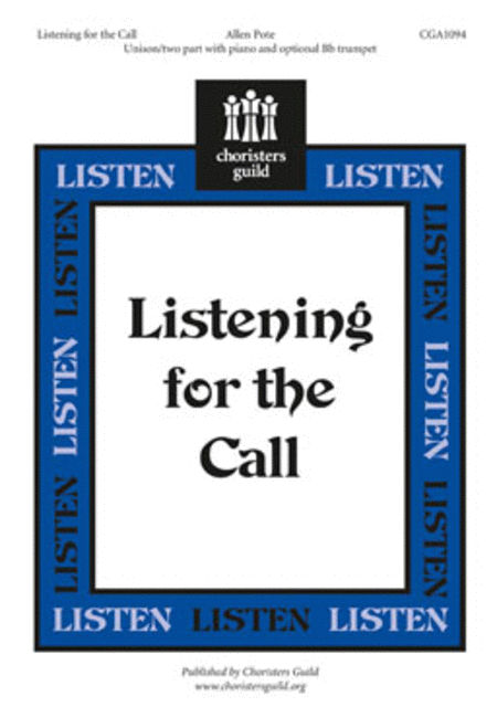 Listening for the Call