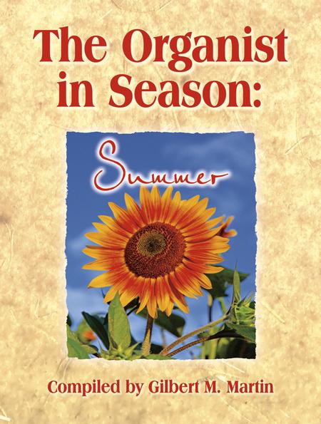 The Organist in Season: Summer