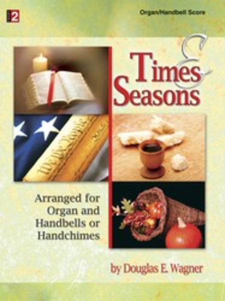 Times and Seasons - Organ/Handbell Score