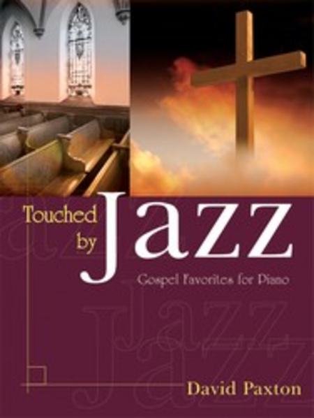 Touched by Jazz