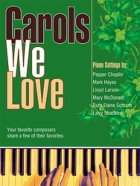 Carols We Love
