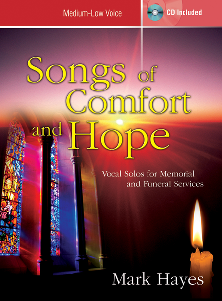 Songs of Comfort and Hope - Medium-low Voice