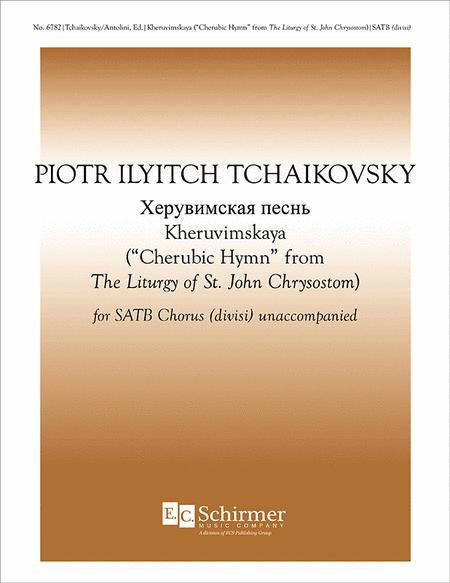 The Liturgy of St. John Chrysostom: Cherubic Hymn [Kheruvimskaya]