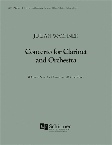 Concerto for Clarinet and Orchestra (Piano Reduction & Clarinet Part)