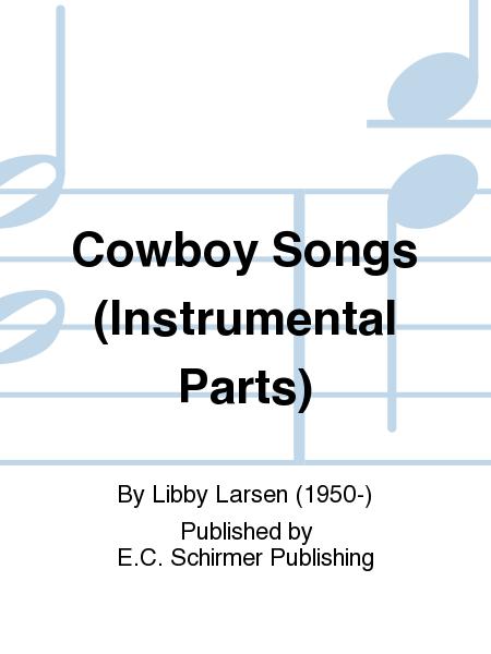 Cowboy Songs (Instrumental Parts)