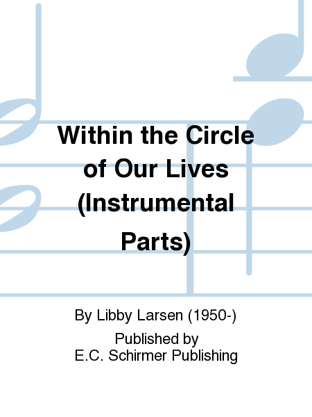 Within the Circle of Our Lives (Instrumental Parts)