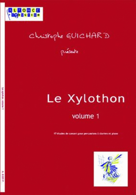 Le Xylothon - Volume  1 (with CD)