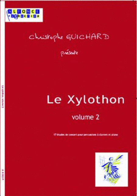 Le Xylothon - Volume  2 (with CD)