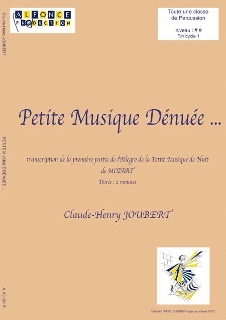 Petite musique denuee