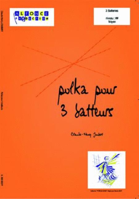 Polka pour 3 batteurs (trio)