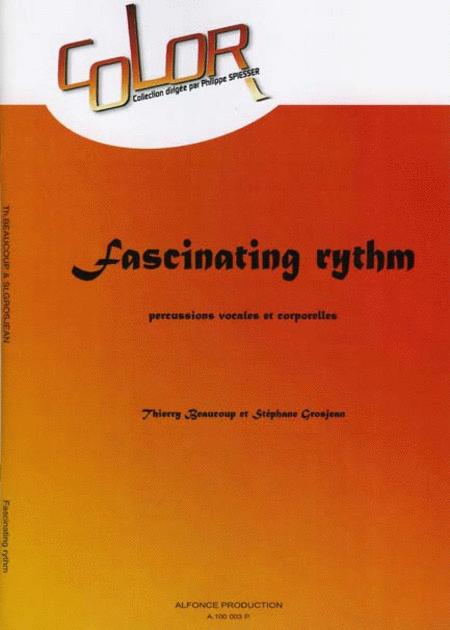 Fascinating rythm