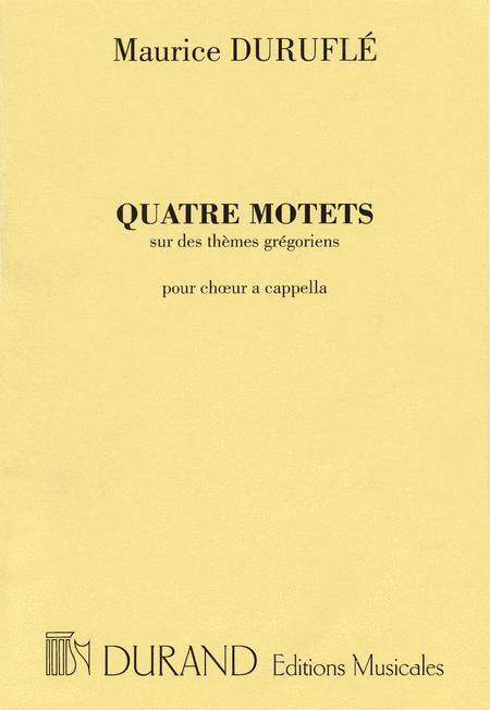 Quatre Motets