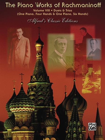 The Piano Works of Rachmaninoff, Volume VIII