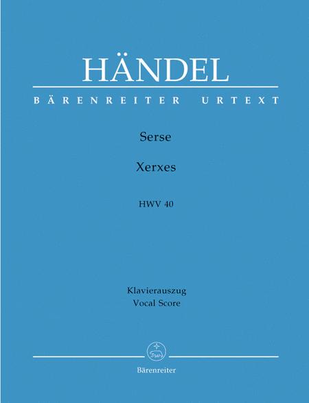 Serse - Xerxes HWV 40
