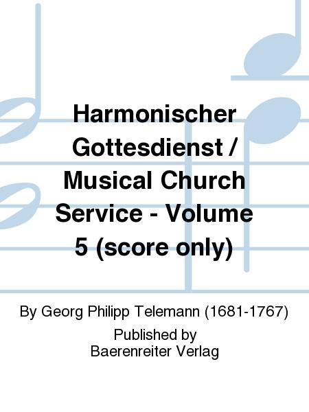 Harmonischer Gottesdienst / Musical Church Service - Volume 5 (score only)