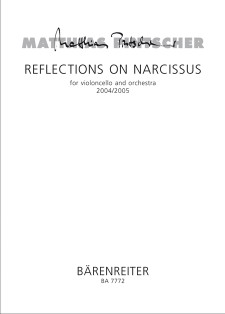 Reflections on Narcissus for Violoncello and Orchestra