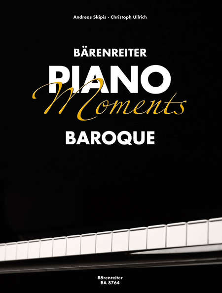 Barenreiter Piano Moments. Baroque