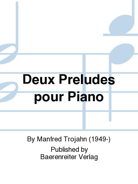 Deux Preludes pour Piano