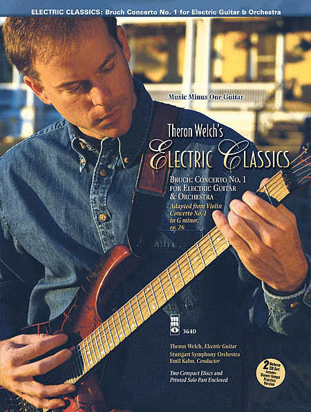 Electric Classics - Bruch Concerto No. 1 for Guitar