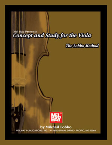 Concept and Study for the Viola: The Lobko Method