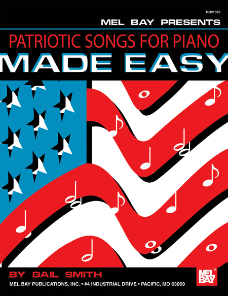 patriotic songs for piano made easy - Patriotic Songs