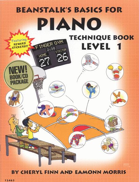 Beanstalk's Basics for Piano - Technique Book 1 (Book/CD)