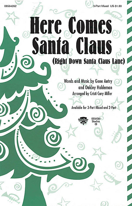 Here Comes Santa Claus - ShowTrax CD