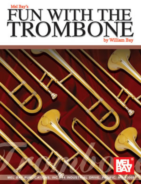 Fun with the Trombone