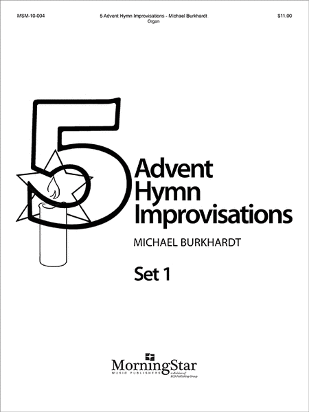 Five Advent Hymn Improvisations, Set 1