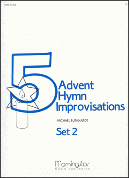 Five Advent Hymn Improvisations, Set 2