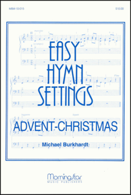 Easy Hymn Settings- Advent/Christmas