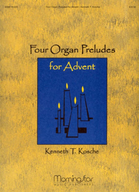 Four Organ Preludes for Advent