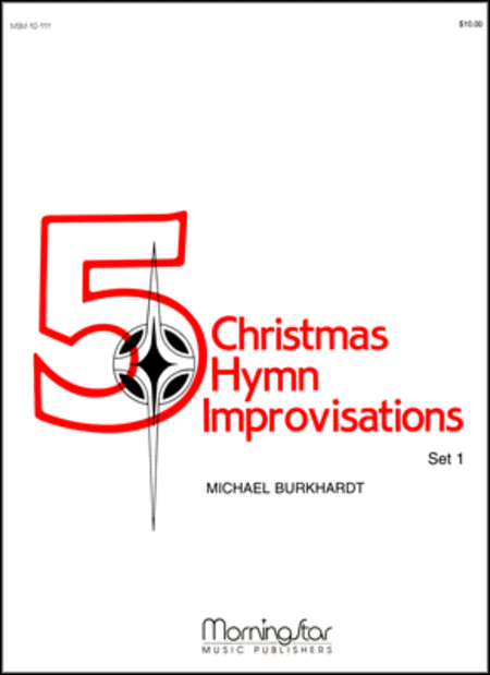 Five Christmas Hymn Improvisations, Set 1