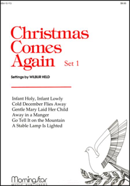 Christmas Comes Again, Set 1