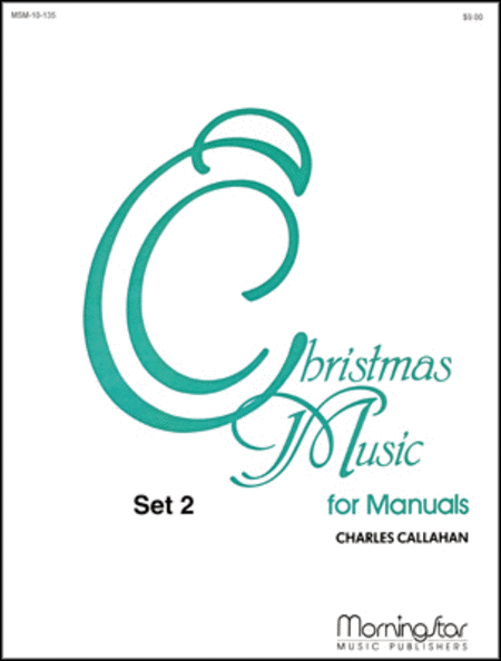 Christmas Music for Manuals, Set 2
