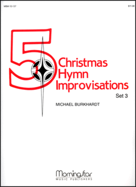 Five Christmas Hymn Improvisations, Set 3
